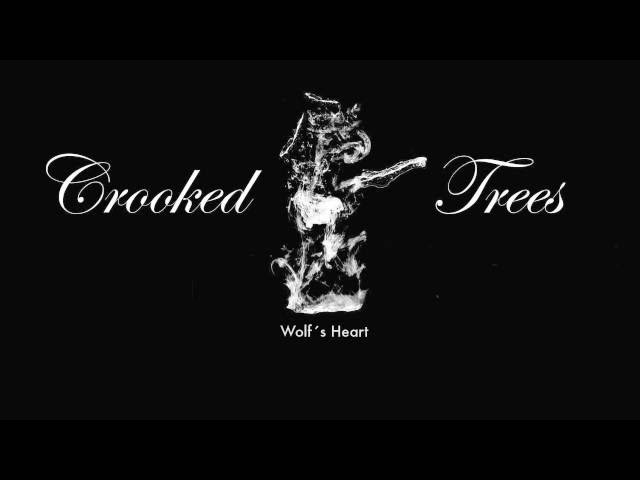 Crooked Trees - Wolf´s Heart
