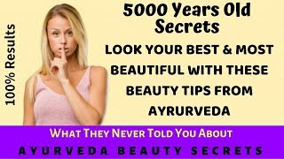 AYURVEDA'S BIGGEST BEAUTY SECRETS | 100% Results | For Fair & Glowing Skin