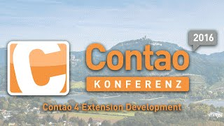 Contao 4 Extension Development - Contao Konferenz 2016 #ck2016