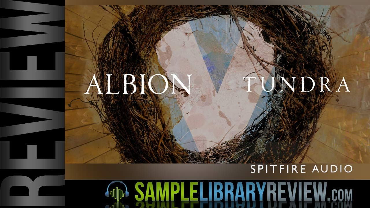Review: Albion V Tundra by Spitfire Audio