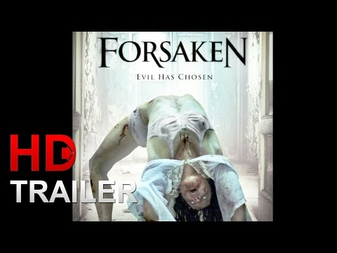 FORSAKEN: OFFICE TRAILER 2016 HORROR MOVIE