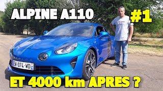 4000 Km En Nouvelle Alpine A110 ! La Parole Du Proprio... #1