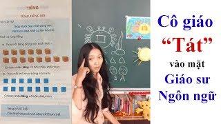 Lý giải của cô giáo trẻ thách thức bằng giáo sư ông Hồ Ngọc Đại