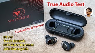 Feel the Sound | Wings Touch TWS Earbuds Unboxing & True Audio Test