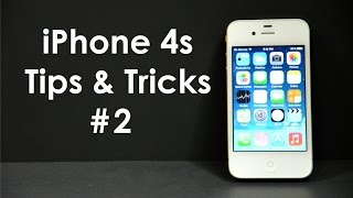 iPhone 4s Tips and Tricks 2