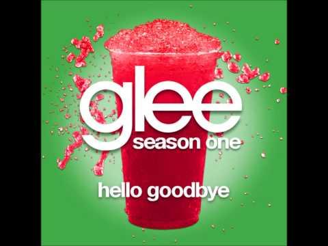 Glee - Hello Goodbye (DOWNLOAD MP3+LYRICS)