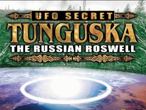 UFO SECRET: TUNGUSKA - The Russian Roswell - FEATURE