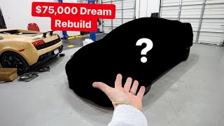 I SPENT $75k BUILDING MY DREAM CAR!