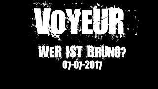 Wer ist Bruno? Trailer #1 zu Voyeur - 07.07.2017