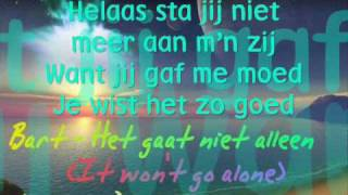 Bart - Het gaat niet alleen (Lyrics on Screen + Download) [Dutch RnB Song]