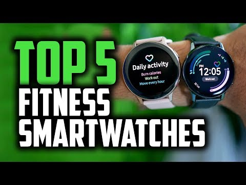 Best Smartwatches For Fitness & Running In 2019 [The Top 5 Fitness Smartwatches]