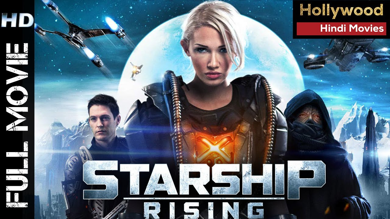 Starship Rising 2021 | New Release Hollywood Dubbed Movies In Hindi | Hollywood Action Movie