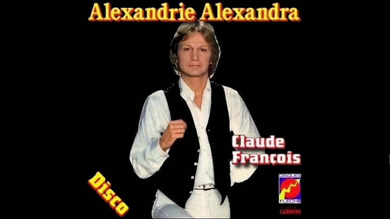 ALEXANDRA GRATUIT CLAUDE FRANCOIS GRATUIT TÉLÉCHARGER ALEXANDRIE