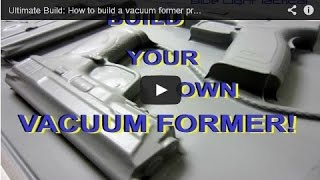 Vacuum Former Press for forming Kydex holsters and sheaths: DIY