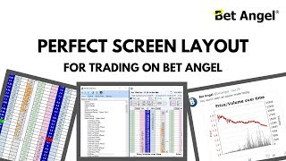 Bet Angel - Setting up your perfect screen layout for Trading