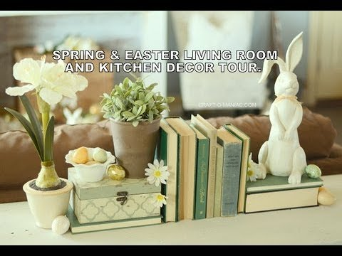 Spring And Easter Living Room And Kitchen Decor Tour Youtube