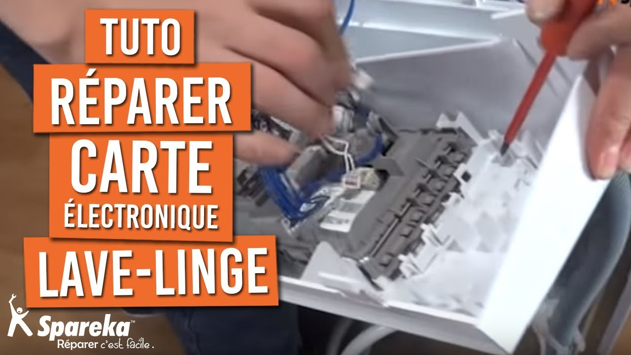 reparer carte electronique lave linge Comment réparer la carte électronique d'une lave linge ?   YouTube