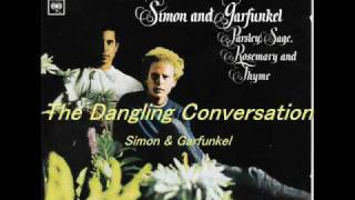 The Dangling Conversation - Simon & Garfunkel 夢の中の世界 / サイモ...