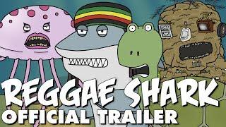 Reggae Shark Adventures - OFFICIAL TRAILER!