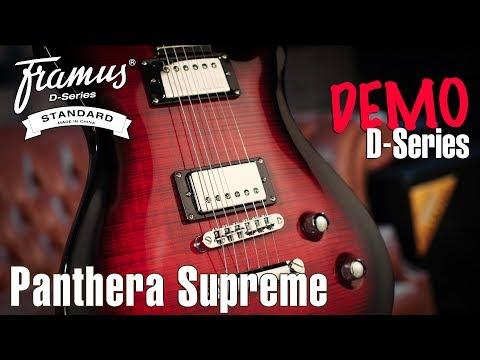 FRAMUS D-SERIES: PANTHERA SUPREME Demo