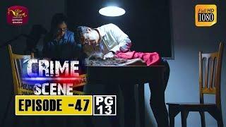 Crime Scene - ක්රයිම් සීන් | Episode -47 | 2019-01-15 | Rupavahini TeleDrama Thumbnail