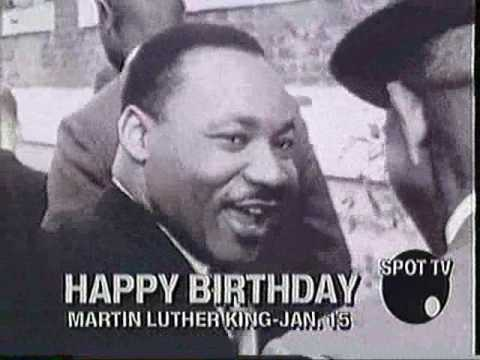 Martin Luther King Birthday  (Happy Birthday to Ya)