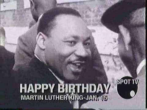 Martin Luther King Birthday Happy Birthday To Ya Youtube