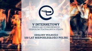 iTeatr – Internetowy Przegląd Uczniowskich Zespołów Teatralnych – Zgłoś spektakl!