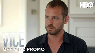 VICE Season 3: Episode #10 Preview (HBO)