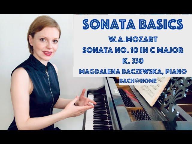 Sonata Basics - Mozart: Sonata No. 10 K. 330 in C major