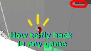 Roblox | How to fly hack in any game(UNPATCHED)