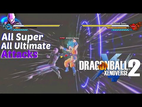Dragon Ball Xenoverse 2 - All Super and Ultimate Attacks l All Characters