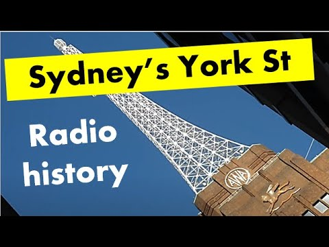 A walk along York St Sydney: Historical electronic and radio buildings