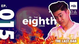 The Last Dab (Season Finale w/ John) - The Eighth Hour EP: 015
