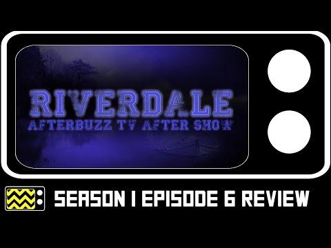 Riverdale Season 1 Episode 6  w Tiera Skovbye  AfterBuzz TV