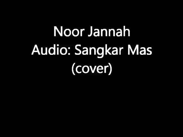 Noor Jannah - Sangkar Mas (cover) Travel Video
