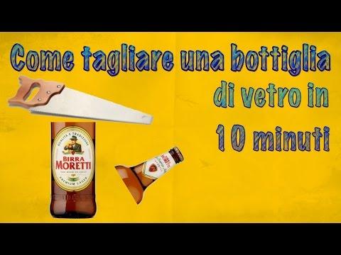Come Tagliare Le Bottiglie Di Vetro.Come Tagliare Le Bottiglie Di Vetro Tutorial How To Cut