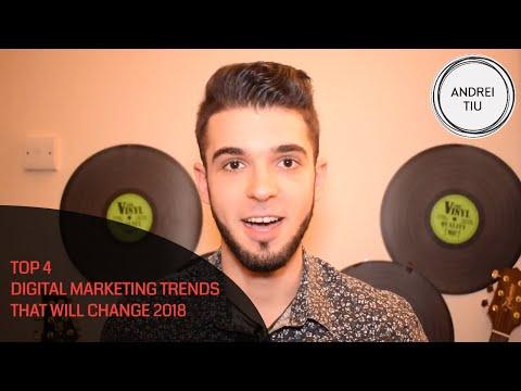 4 Essential Digital Marketing Trends for 2018 #DigitalMarketing Series [Andrei Tiu]