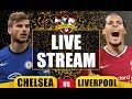 Chelsea vs Liverpool LIVE ⚽⚽ Football Terrace Live