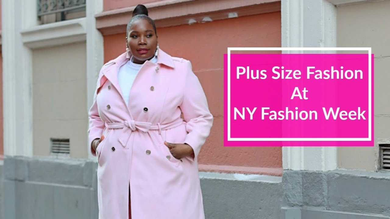 b6e707f9f1f7 Plus Size Fashion Takes Over New York Fashion Week, Vlog #8 - YouTube