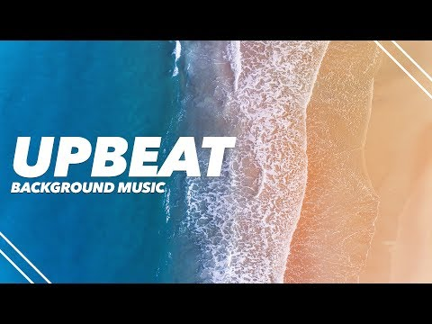 Happy Upbeat Background Music For Videos