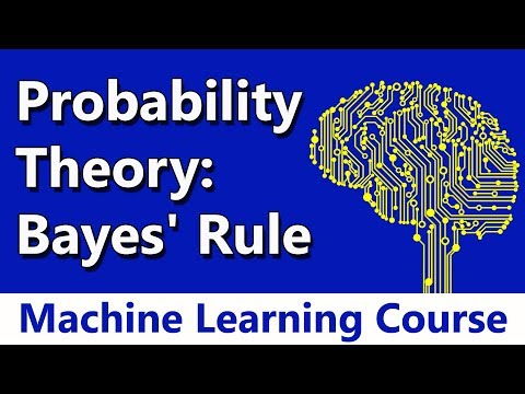 Machine Learning #05 Probability Theory: Bayes' Rule with Example