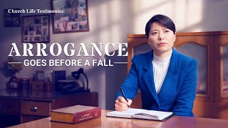 2020 Christian Testimony Video | Arrogance Goes Before a Fall