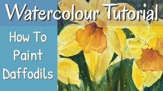 Beautiful Spring Daffodils Inspiring Watercolour Flower Painting Tutorial