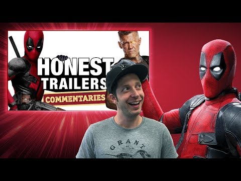 Honest Trailers Commentary - Deadpool 2