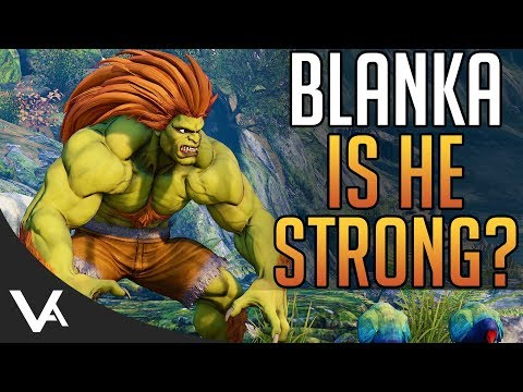 SFV - Is Blanka Strong? Blanka Review! Potential & Discussion For Street Fighter 5 Arcade Edition