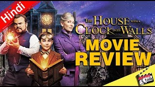 THE HOUSE WITH A CLOCK IN ITS WALLS : Movie Review [Explained In Hindi]