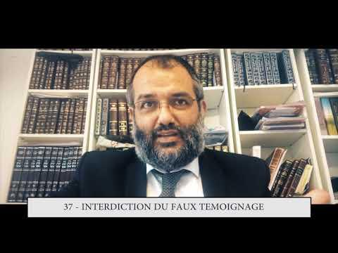 613 - 37eme MITSVA DE LA TORAH - Interdiction du faux témoignage