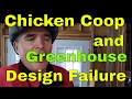 Greenhouse and chicken coop design failure, integration failure , Use small and slow solutions