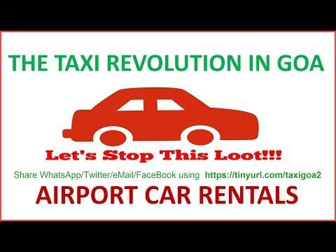 Goa Taxi Revolution Part 10 -  Airport Car Rentals